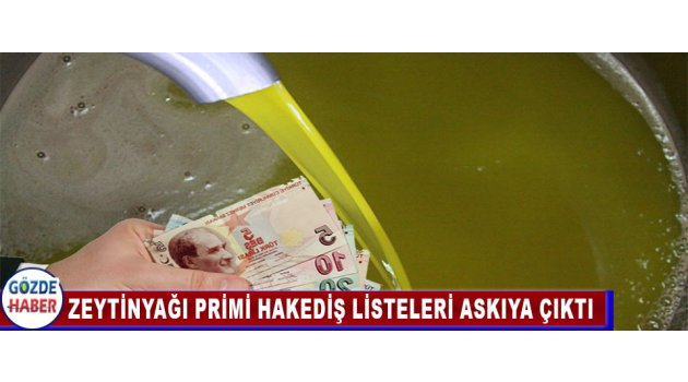 Zeytinyağı Primi Hakediş Listeleri Askıya Çıktı